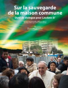 Sur la sauvegarde de la maison commune : Outil de dialogue pour Laudato Si'